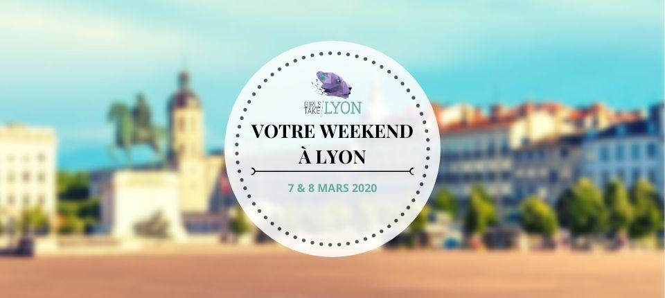 Nos coups de cœur du week-end à Lyon (7–8 mars)