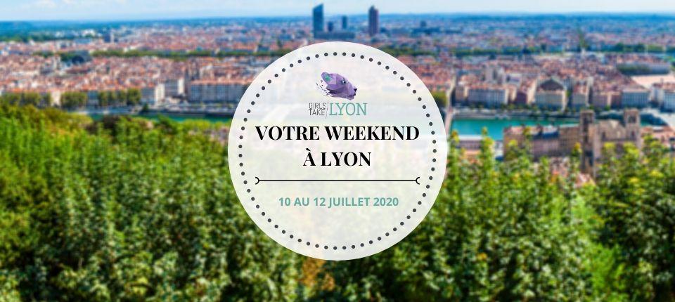 Nos coups de cœur du week-end à Lyon (10 au 12 juillet)