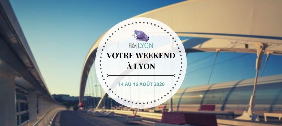 Nos coups de cœur du week-end à Lyon (14 au 16 août)