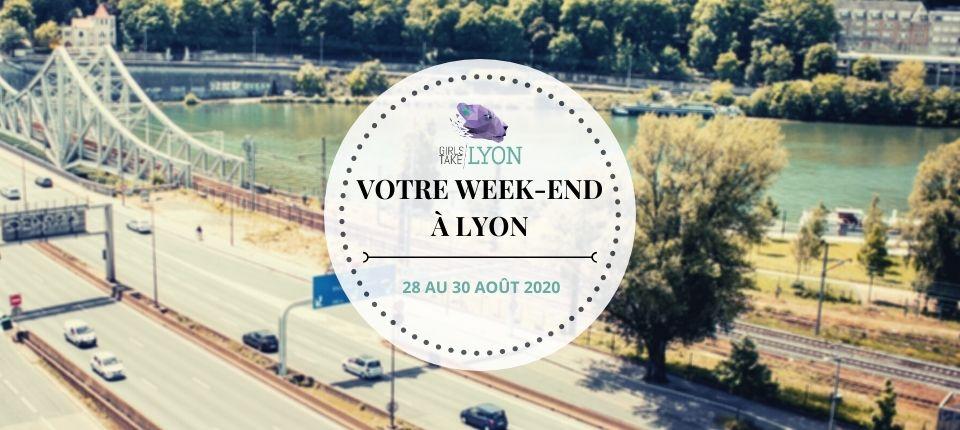 Nos coups de cœur du week-end à Lyon (28 au 30 août)