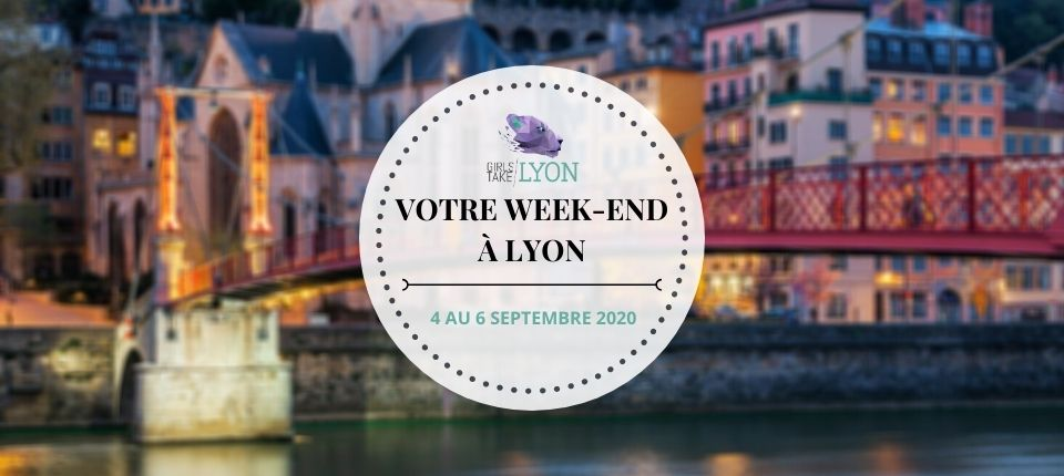 Nos coups de cœur du week-end à Lyon (4 au 6 septembre)