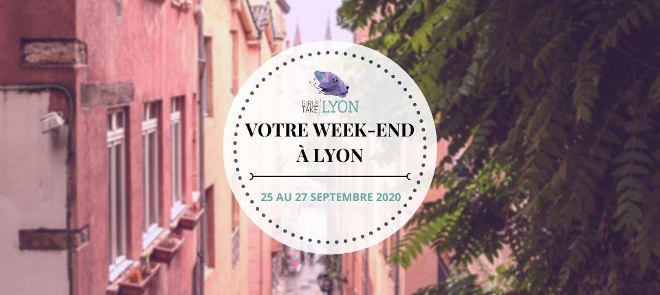 Nos coups de cœur du week-end à Lyon (du 25 au 27 septembre)