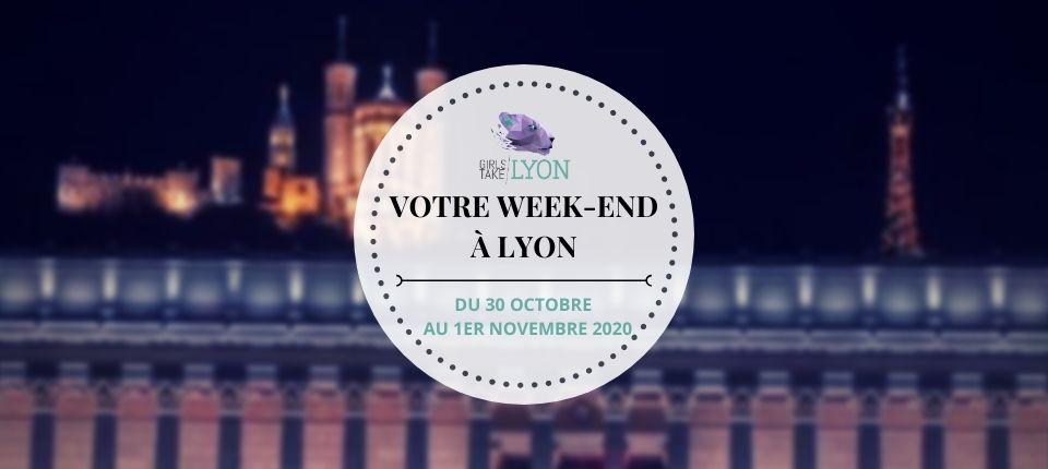 [événements annulés] Nos coups de cœur du week-end à Lyon (30 octobre au 1er novembre)