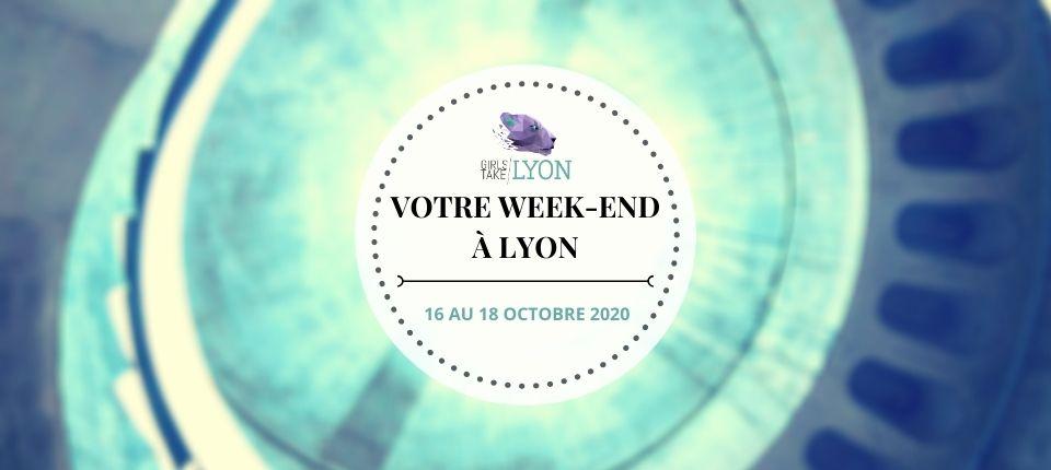 Nos coups de cœur du week-end à Lyon (16 au 18 octobre)