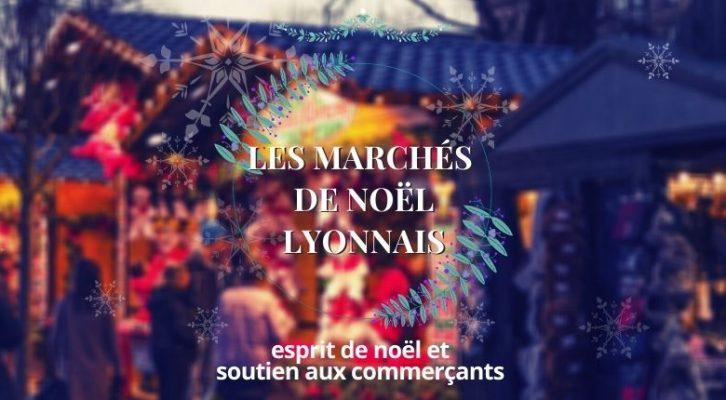 CALENDRIER DE L'AVENT J1 : Les marchés de Noël de Lyon en 2020