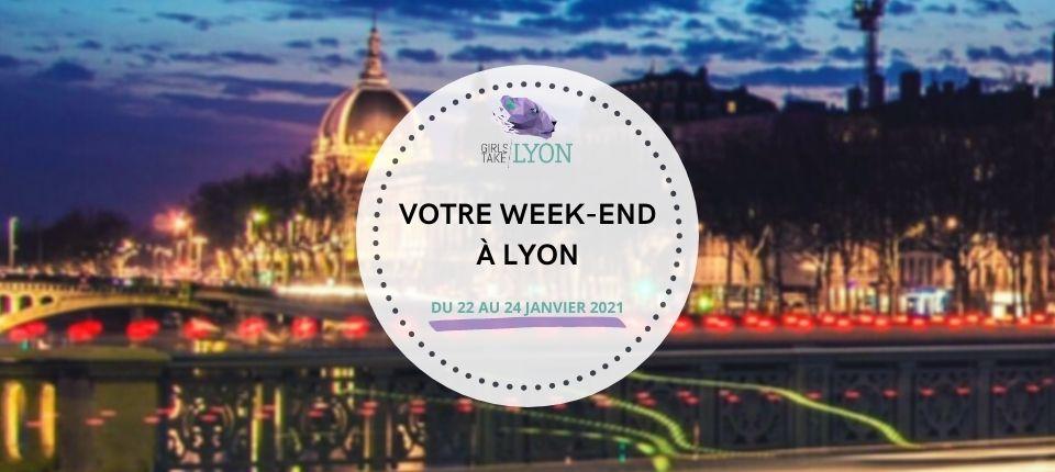 Nos coups de cœur du week-end à Lyon (22 au 24 janvier)