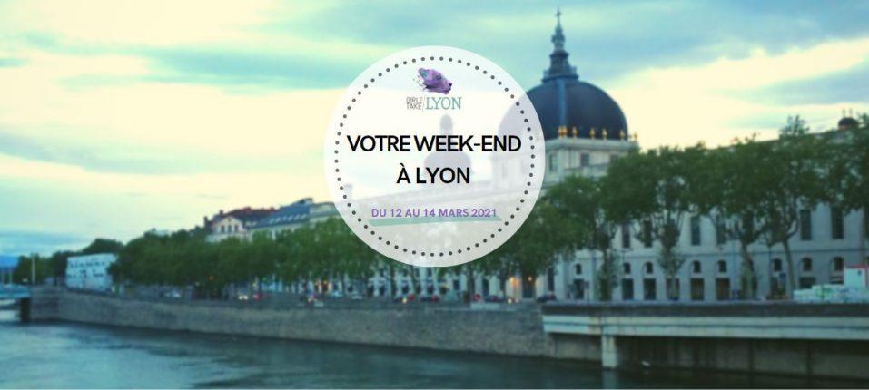 Nos coups de cœur du week-end à Lyon (12 au 14 mars)