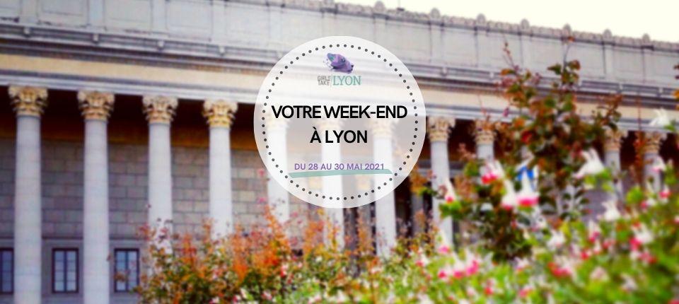 Coups de cœur 💙 du week-end à Lyon (28 au 30 mai)