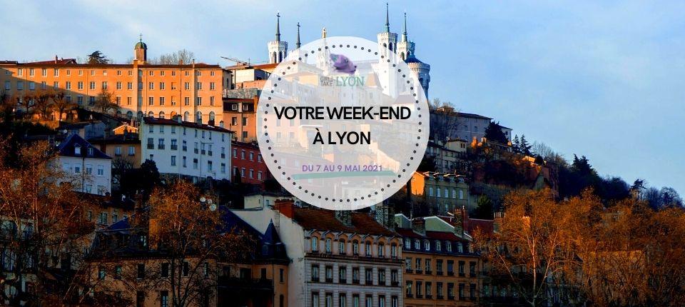 Coups de cœur 💜 du week-end à Lyon (7 au 9 mai)