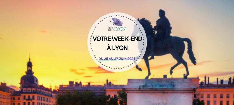 Coups de cœur 💜 du week-end à Lyon (25 au 27 juin)