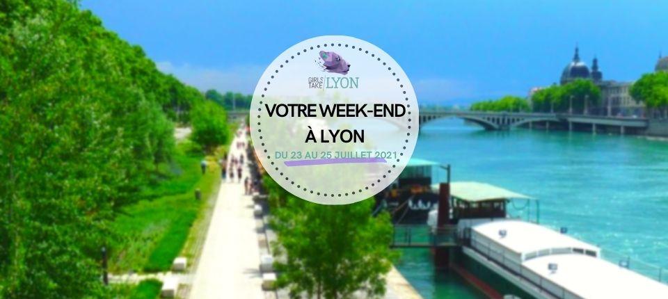 Coups de cœur 💙 du week-end à Lyon (du 23 au 25 juillet)