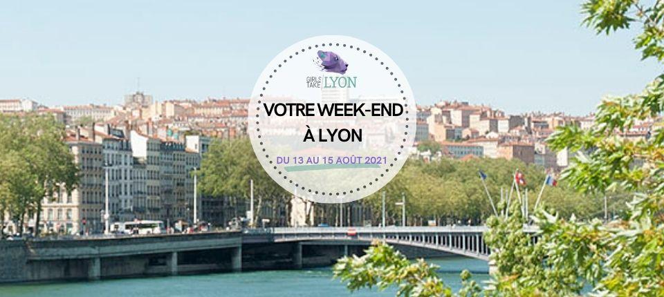 Coups de cœur 💜 du week-end à Lyon (13 au 15 août)