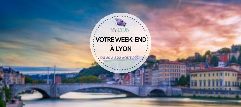 Coups de cœur 💙 du week-end à Lyon (20 au 22 août)