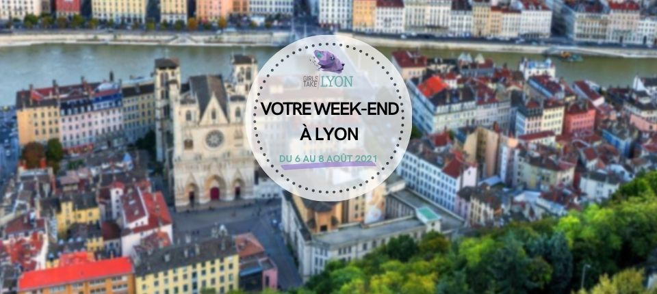 Coups de cœur 💙 du week-end à Lyon (6 au 8 août)